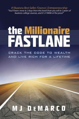 The Millionaire Fastlane By Demarco, M. J.
